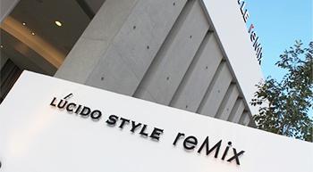 豊田市 LUCIDO STYLE -reMix-
